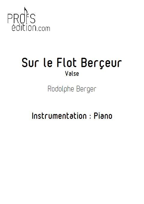 Sur le flot berçeur - Piano - BERGER R. - front page