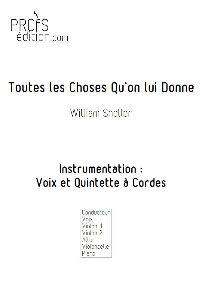 Toutes les Choses qu'on lui Donne - Chant et Quintette à Cordes - SHELLER W. - front page