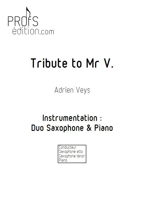 Tribute to Mr V - Duo Saxophone Piano - VEYS A. - front page