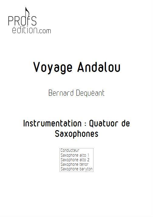 Voyage Andalou - Quatuor de Saxophones - DEQUEANT B. - front page